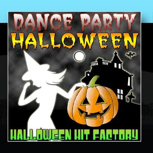 Dance Party Halloween by Halloween Hit Factory (Music Halloween-party Factory)