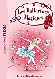 Les Ballerines Magiques 10 - Le sortilège des mers - Format Kindle - 9782012038011 - 3,99 €