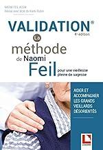 Validation - Pour une vieillesse pleine de sagesse de Naomi Feil