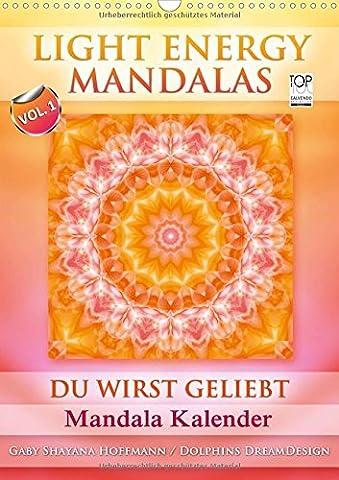 Light Energy Mandalas - Kalender - Vol. 1 (Wandkalender 2018 DIN A3 hoch): Lichtvolle Mandalas mit inspirierenden Seelenbotschaften (Monatskalender, ... [Apr 01, 2017] Shayana Hoffmann, (Teile Dein Glück)