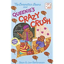The Berenstain Bears and Queenie's Crazy Crush (Big Chapter Books(R))