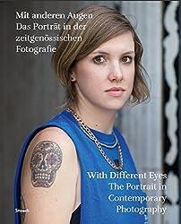 Mit anderen Augen. Das Porträt in der zeitgenössischen Fotografie: Kat. Die Photographische Sammlung/SK Stiftung Kultur, Köln, Kunstmuseum Bonn
