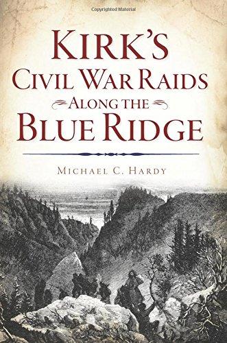 Tennessee State Guard (Kirk's Civil War Raids Along the Blue Ridge)