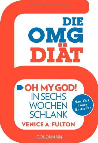 Die OMG-Diät:
