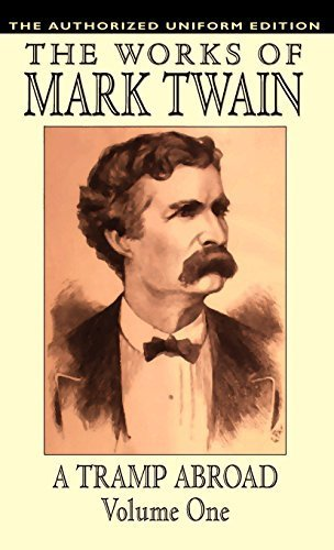 A Tramp Abroad, vol. 1: The Authorized Uniform Edition by Twain, Mark, Clemens, Samuel (2003) Hardcover