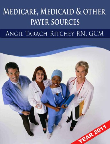 Quick Guide to Understanding Medicare, Medicaid and other payer sources