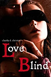 Love Blind (A Dark Love Story)