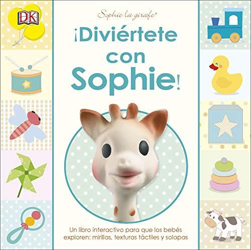 DIVIERTETE CON SOPHIE! (SOPHIE LA GIRAFE) por Varios autores
