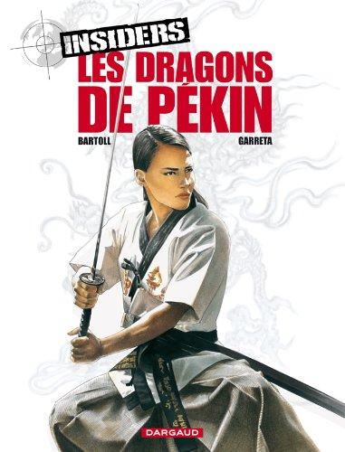 Insiders, Tome 7: Les dragons de Pékin