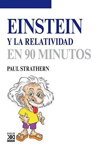 Einstein y la relatividad (Los científicos y sus descubrimientos)