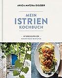 Mein Istrien-Kochbuch