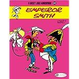 Lucky Luke Vol.22: Emperor Smith (Lucky Luke Adventures)