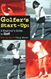 Telecharger Livres Golfer s Start up Beginner s Guide to Golf Start Up Sports by Doug Werner 1 Dec 1996 Paperback (PDF,EPUB,MOBI) gratuits en Francaise