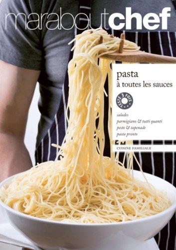 Pasta à toutes les sauces par Elisabeth Boyer