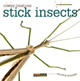 Stick Insects (Creepy Creatures (Creative Education))