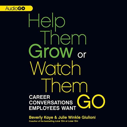 Help Them Grow or Watch Them Go  Audiolibri