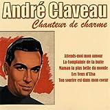 André Claveau, chanteur de charme