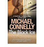 [(The Black Ice)] [Author: Michael Connelly] published on (June, 2009)