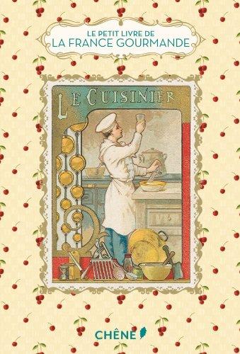 Le Petit Livre de la France gourmande par Diane Vanier