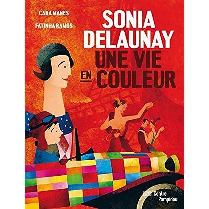 Sonia Delaunay : Une vie en couleur