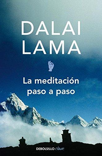 La meditación paso a paso (CLAVE) por Dalai Lama XIV