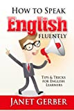 Image de English: How to Speak English Fluently: Tips and Tricks for English Learners (English Edit