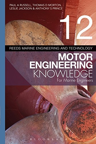 Reeds Vol 12 Motor Engineering Knowledge for Marine Engineers (Marine Engineering Reeds Series)