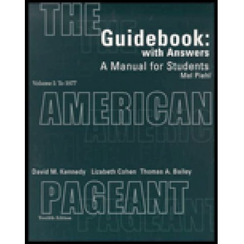 Guidebook with Answers: A Manual for Students for The American Pageant, Vol. I: To 1877, 12th Edition by David M. Kennedy (2001-08-03)