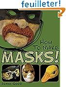 How to Make Masks!