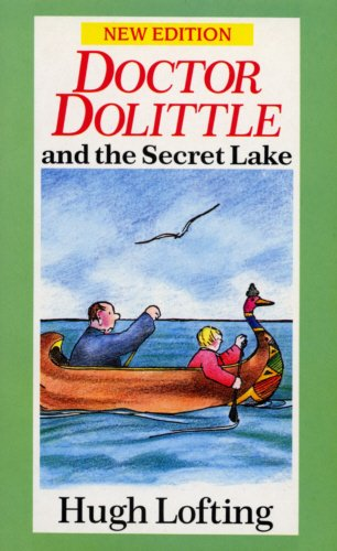 Doctor Dolittle and the secret lake.