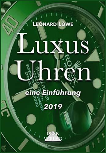 Luxus Uhren (mit mehr farbigen Abbildungen): Rolex, Omega, Breitling, Hublot, Rolex Submariner, Rolex Daytona, Omega Seamaster, Schweizer Uhren (German Edition)