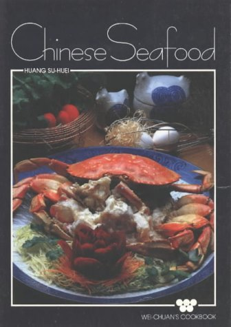 Chinese Seafood by Su-Huei Huang (1984-06-02)