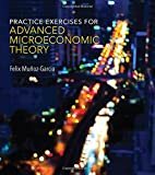 Practice Exercises for Advanced Microeconomic Theory (The MIT Press)
