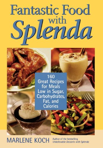 fantastic-food-with-splenda-160-great-recipes-for-meals-low-in-sugar-carbohydrates-fat-and-calories