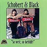 Songtexte von Schobert & Black - 'So weit, so Gehöft!'
