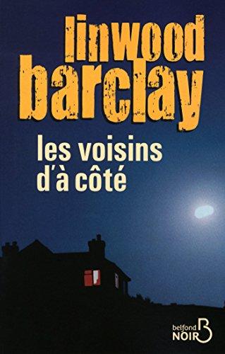 Les Voisins d'à côté (BELFOND NOIR) (French Edition)