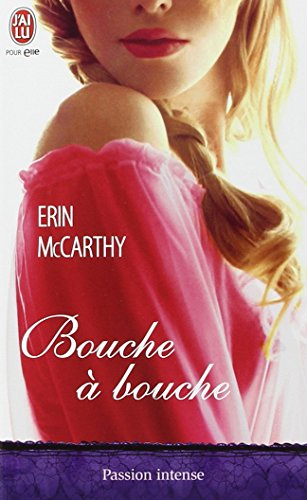 Bouche à bouche par Erin McCarthy