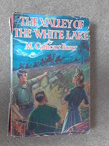 The Valley of the White Lake
