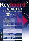 Keyboard Starter Band 2 inkl. CD: das fundierte Lehrwerk für Selbststudium und Musikschule [Musiknoten] Bessler/Opgenoorth