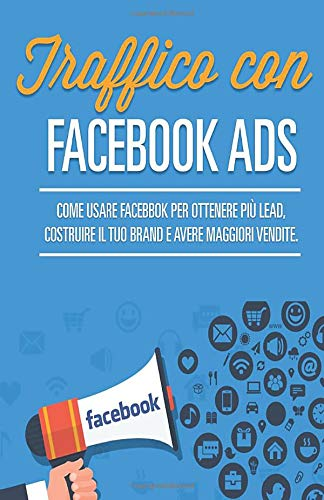 Zoom IMG-2 traffico con facebook ads come