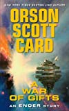 A War of Gifts: An Ender Story (Other Tales from the Ender Universe) by Orson Scott Card (2009-09-29)