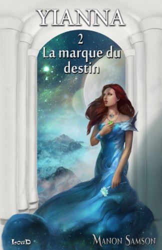 Yianna-2 La marque du destin par Manon Samson