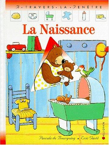 Naissance par Pascale de Bourgoing