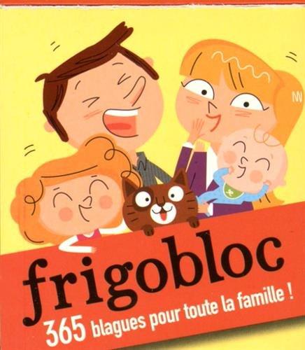 Mini calendrier - Frigobloc, 365 blagues pour tout...
