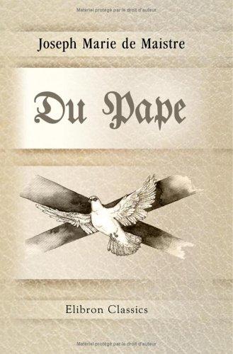 Du Pape par Joseph Marie de Maistre