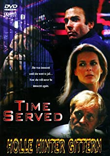 Time Served - Hölle hinter Gittern