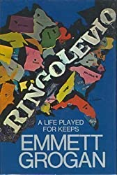 Ringolevio: A Life Played for Keeps by Emmett Grogan (1972-10-23)