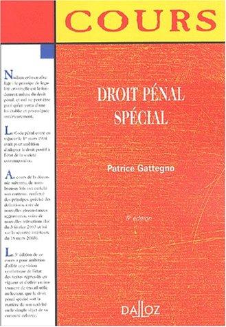 Droit pénal spécial par Patrice Gattegno