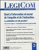 Legicom, N° 33-2005/1 - Droit à l'information et secret de l'enquête et de l'instruction : la cohabitation est-elle possible ? : Actes du forum ... National des Barreaux du jeudi 3 juin 2004