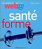 Les Meilleures adresses Web : Santé Forme